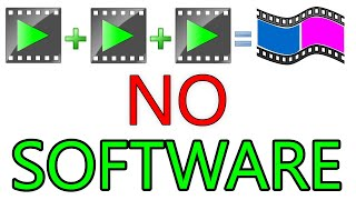 Join Video Files OR Merge WITHOUT ANY SOFTWARE!