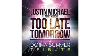 Tribute to Donna Summer: Too Late Tomorrow (2012)