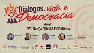 #AOVIVO | Segurança Pública e Cidadania | Diálogos, Vida e Democracia