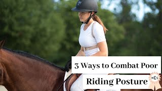 How To Fix Poor Riding Posture | My Equestrian Style