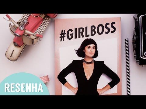 Resenha: Girlboss l Sophia Amoruso