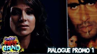 Sabki Bajegi Band - Dialogue Promo 1