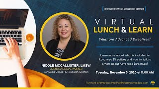 SCS Virtual Lunch & Learn: What is an Advance Directive? with Nicole McCallister, LMSW