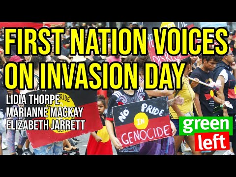 Invasion Day: Sovereignty never ceded; Justice now; No pride in genocide / Green Left show #1