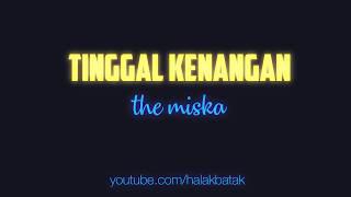Tinggal Kenangan - The Miska