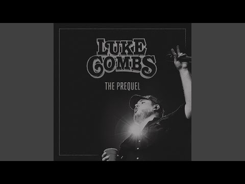 Even Though I'm Leaving - Luke Combs