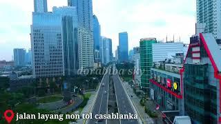 Jalan layang non tol casablanka whit dji phantom 4