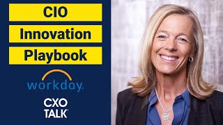 CIO Innovation Playbook with Workday and Pure Storage (CXOTalk #271)