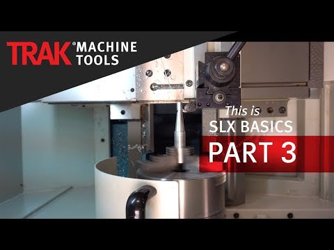 Machining & Chip Clear Function | ProtoTRAK SLX CNC | Basic Programming, Part 3