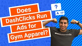 Does DashClicks Run Ads for Gym Apparel?