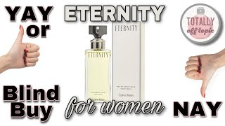 First Impressions of Calvin Klein Eternity for Women