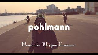 NEU: Wenn Die Wespen Kommen von Pohlmann ((jetzt ansehen))