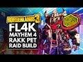 Borderlands 3 Best Builds | FL4K Mayhem 4 Insane Damage Rakk Pet Build Guide