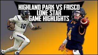 Frisco Lone Star vs Highland Park - 2019 Week 3 Football Highlights