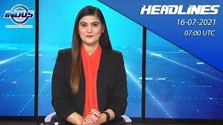 Indus News Bulletin   07:00 UTC   16th July 2021