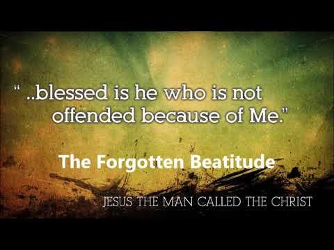 June 3, 2018   The Forgotten Beatitude