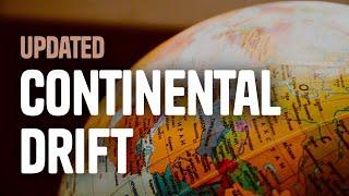 Continental Drift [Updated 2018]