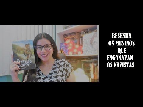 [RESENHA] OS MENINOS QUE ENGANAVAM OS NAZISTAS