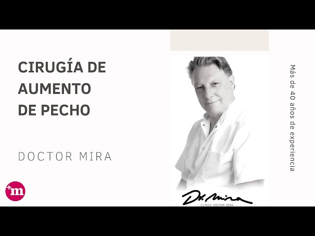 Aumento de pecho con prótesis - Doctor Mira