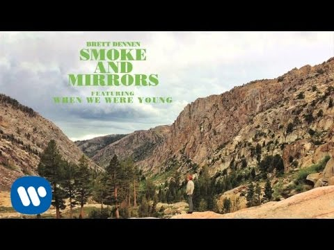 When We Were Young (Song) by Brett Dennen