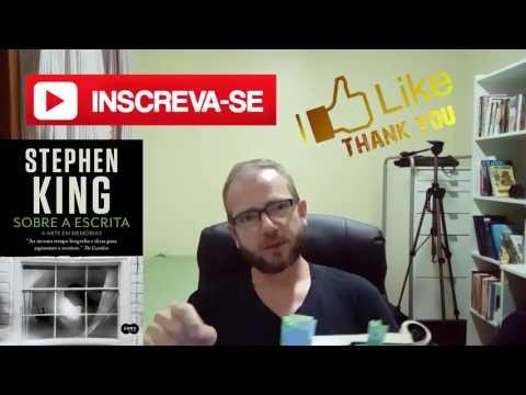 Stephen King - Sobre a escrita