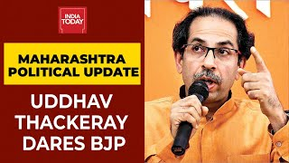 Maharashtra CM Uddhav Thackeray Dares BJP To Topple His Govt Without Naming It  IMAGES, GIF, ANIMATED GIF, WALLPAPER, STICKER FOR WHATSAPP & FACEBOOK