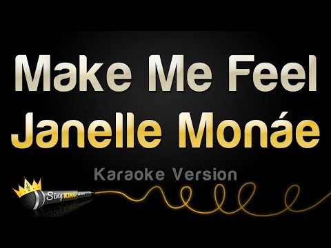 Janelle Monáe - Make Me Feel (Karaoke Version)