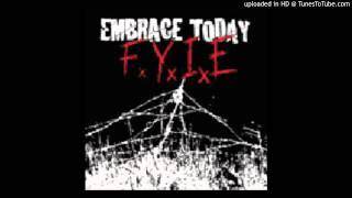 Embrace Today - Cold Day In July