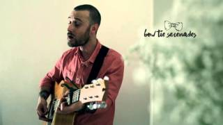 Only You - Joshua Radin / Yazoo (Bow Tie Serenades Cover)