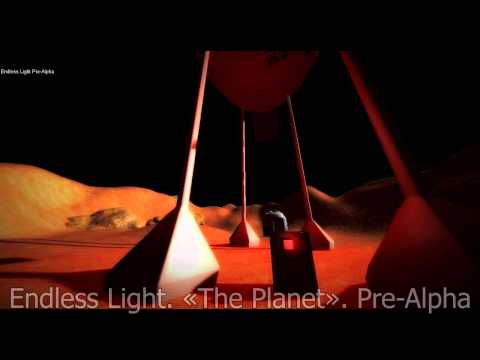 Endless Light. Pre-Alpha footage.