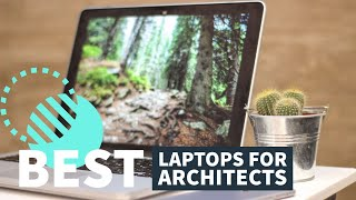 Best Laptops for Architects in 2020 - Autocad Laptops