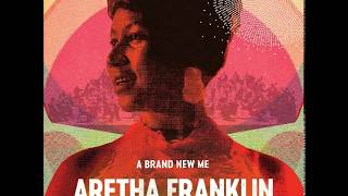 Aretha Franklin - I Say A Little Prayer (2017)