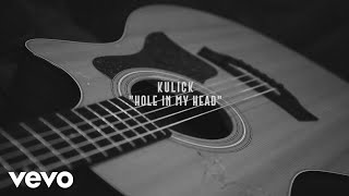 Kulick - Hole In My Head (Acoustic)