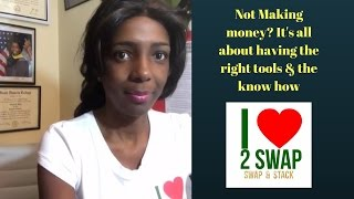 Not Making money? It's all about having the right tools & the know how