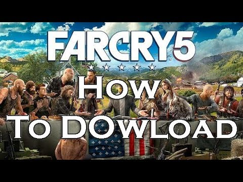 HOW TO DOWNLOAD FAR CRY 5 FOR PC 100% MEGAUPLOAD and TORRENT