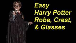 Easy No-sew Harry Potter Costume Part 2: Robe, Crest & Glasses