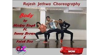 Gambar cover Mickey Singh - Body ft. Sunny Brown, Fateh Doe | Rajesh Jethwa Choreography @ Gyrate Dance Co.