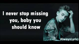 Johnny Orlando   Missing You (Lyrics By AlwaysLyrics)
