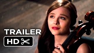 If I Stay Official Trailer 1 2014  Chloë Grace Moretz Mireille Enos Movie HD