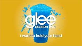 I Want To Hold Your Hand | Glee [HD FULL STUDIO]
