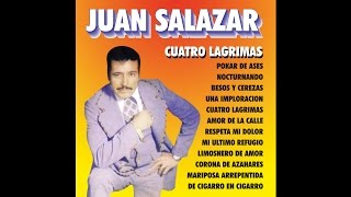 Juan Salazar - Mi Ultimo Refugio