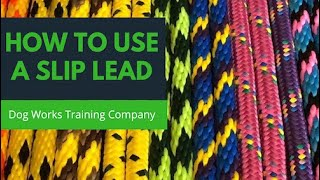 How to Use a Slip Lead