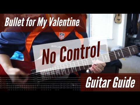 Bullet for My Valentine - No Control Guitar Guide