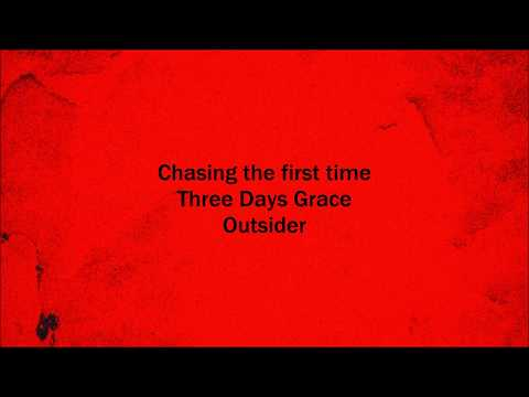 Chasing the first time - Three Days Grace (Lyrics)