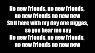Drake - no new friends - lyrics