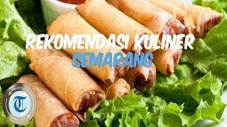 Rekomendasi 7 Tempat Wisata Kuliner di Semarang yang Wajib Kamu Coba