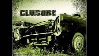 Closure - You Are My Hatred video