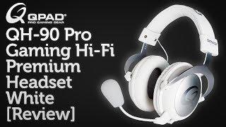 QPAD QH-90 Pro Gaming Hi-Fi Premium Headset White Review