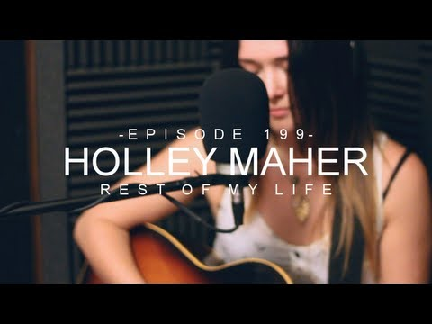 Rest of My Life (Song) by Holley Maher