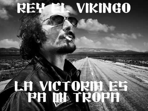 La Victoria Es Pa' Mi Tropa (Song) by Rey El Vikingo